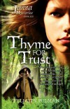Thyme for Trust - Felicity Pulman