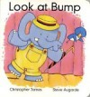 Look at Bump - Christopher James, Steve Augarde