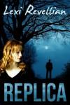 Replica - Lexi Revellian