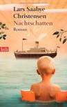Nachtschatten - Lars Saabye Christensen, Christel Hildebrandt