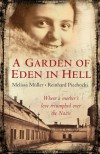 A Garden of Eden in Hell: The Life of Alice Herz-Sommer - 'Melissa Muller',  'Reinhard Piechocki'