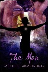 The Man - Mechele Armstrong