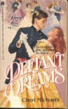 Defiant Dreams - Cheri Michaels