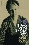 In Favor of the Sensitive Man, and Other Essays - Anaïs Nin