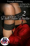 Dark Tales Diaries Volume Two - London Saint James