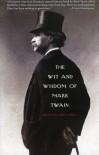 The Wit and Wisdom of Mark Twain - Mark Twain, Alex Ayres