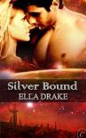 Silver Bound - Ella Drake