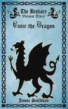 Enter the Dragon (The Bestiary) - Jamie Sullivan