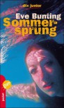 Sommersprung - Eve Bunting