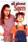 All About Sam - Lois Lowry, Diane deGroat