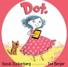 Dot. - Randi  Zuckerberg, Joe Berger