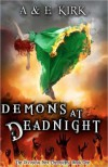 Demons at Deadnight (Divinicus Nex Chronicles, #1) - A&E Kirk