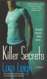 Killer Secrets - Lora Leigh