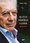 Biografia. Mario Vargas Llosa - Tomasz Pindel