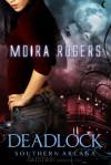 Deadlock - Moira Rogers