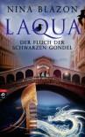 Laqua: Der Fluch der schwarzen Gondel - Nina Blazon