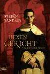 Hexengericht: Historischer Roman (German Edition) - Stefan Fandrey