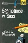 Samotność w Sieci - Janusz Leon Wiśniewski