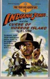Indiana Jones and the Curse of Horror Island (Find Your Fate Adventure #1) - R. L. Stine