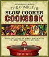 Complete Slow Cooker Cookbook - Wendy Louise