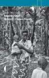 Nagosc Zycia. Opowiesci z Bagien Rwandy (Polska wersja jezykowa) - Jean Hatzfeld