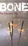 Bone - Fae Myenne Ng