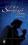 Six Great Sherlock Holmes Stories - Stanley Applebaum,  Arthur Conan Doyle
