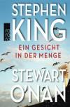 Ein Gesicht in der Menge - Stephen King, Stewart O'Nan, Thomas Gunkel