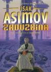 Zaduzbina - Isak Asimov