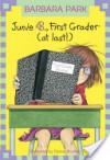 Junie B., First Grader (at Last!) - Barbara Park, Denise Brunkus