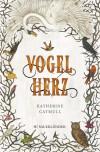 Vogelherz - Catherine Catmull