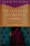 The Loves of Charles II - Jean Plaidy