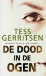 De dood in de ogen - Tess Gerritsen, Marike Leverdingen