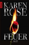 Feuer (Romantic Suspense #11) - Karen Rose