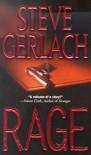 Rage - Steve Gerlach