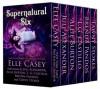 Supernatural Six: Box Set - Elle Casey, Juli Alexander, Allie Burton, L. G. Castillo