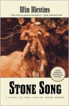 Stone Song: A Novel of the Life of Crazy Horse - Win Blevins