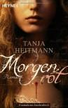 Morgenrot: Roman - Tanja Heitmann