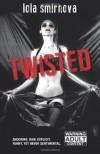 Twisted - Lola Smirnova
