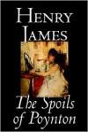 The Spoils of Poynton - Henry James