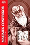 Maximus the Confessor: Selected Writings - George C. Berthold