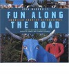 Fun Along the Road: American Tourist Attractions - Another Amazing Album from America's Number One Roadside Observer - John Margolies