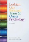 Lesbian, Gay, Bisexual, Trans and Queer Psychology: An Introduction - Sonja J. Ellis