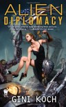 Alien Diplomacy - Gini Koch