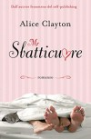 Mr Sbatticuore - Alice Clayton