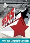 Seks kontra ZSRR - Volga Yerafeyenka