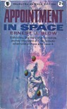Appointment in Space - Ernest J. Blow