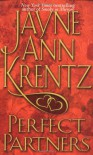 Perfect Partners - Jayne Ann Krentz