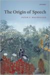 The Origin of Speech - Peter MacNeilage