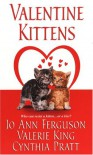 Valentine Kittens (Zebra Regency Romance) - Jo Ann Ferguson, Valerie King, Cynthia Bailey Pratt
